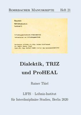 Dialektik, TRIZ und ProHEAL