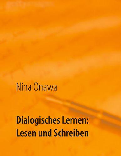 Dialogisches Lernen: Lesen und Schreiben