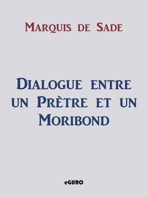 Dialogue entre un Prètre et un Moribond