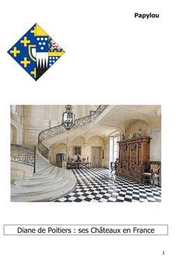 Diane de Poitiers : ses Châteaux en France