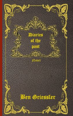 Diaries of the past
