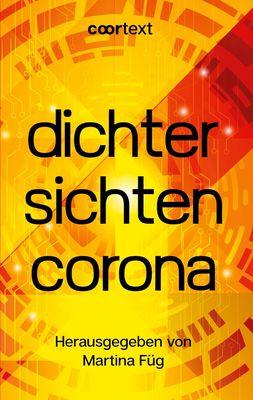 dichter sichten corona