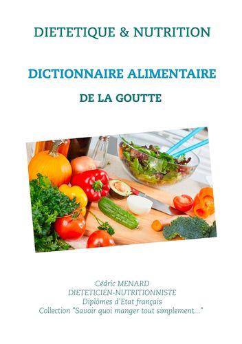 Dictionnaire alimentaire de la goutte