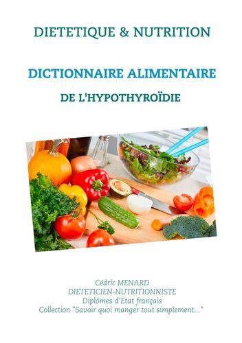 Dictionnaire alimentaire de l'hypothyroïdie