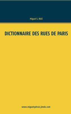 Dictionnaire des rues de Paris