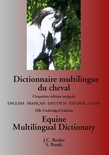 Dictionnaire multilingue du cheval / Equine Multilingual Dictionary