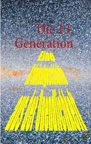 Die 13. Generation