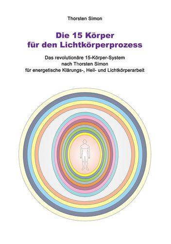 Die 15 Körper für den Lichtkörperprozess