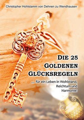 Die 25 goldenen Glücksregeln