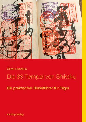 Die 88 Tempel von Shikoku
