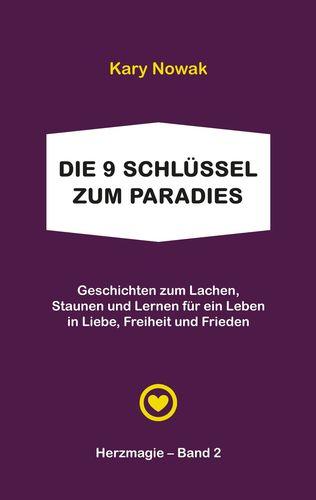 Die 9 Schlüssel zum Paradies