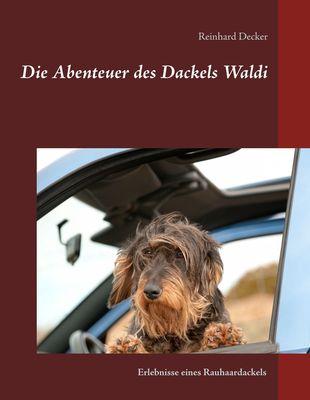 Die Abenteuer des Dackels Waldi