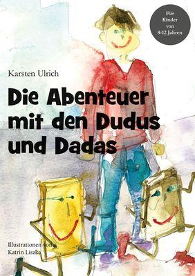 Die Abenteuer mit den Dudus und Dadas