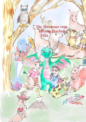 Die Abenteuer vom kleinen Drachen Felix