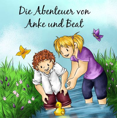 Die Abenteuer von Anke und Beat