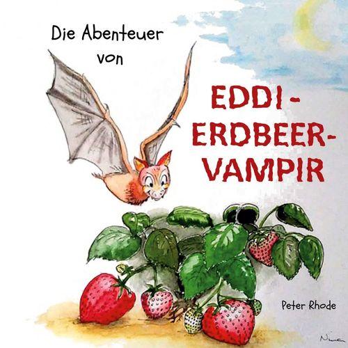 Die Abenteuer von Eddie Erdbeervampir