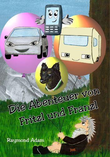 Die Abenteuer von Fritzl und Franzl