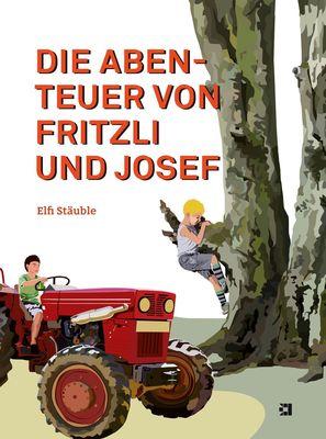 Die Abenteuer von Fritzli und Josef