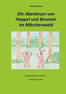 Die Abenteuer von Hoppel und Brummi im Märchenwald