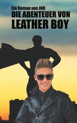 Die Abenteuer von Leather Boy