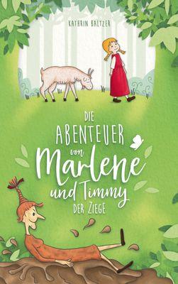Die Abenteuer von Marlene und Timmy der Ziege