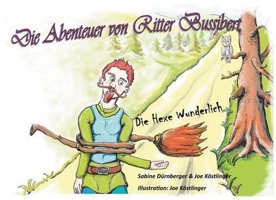 Die Abenteuer von Ritter Bussibert