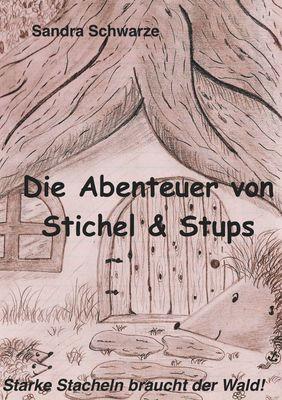 Die Abenteuer von Stichel und Stups