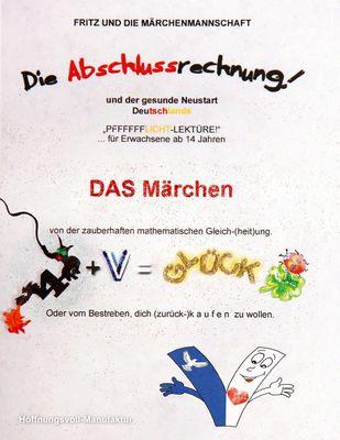 Die Abschlussrechnung und der gesunde Neustart Deutschlands