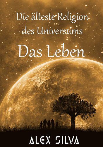 Die älteste Religion des Universums