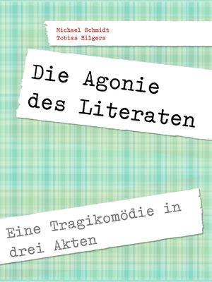 Die Agonie des Literaten