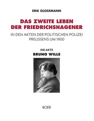 Die Akte »Bruno Wille«