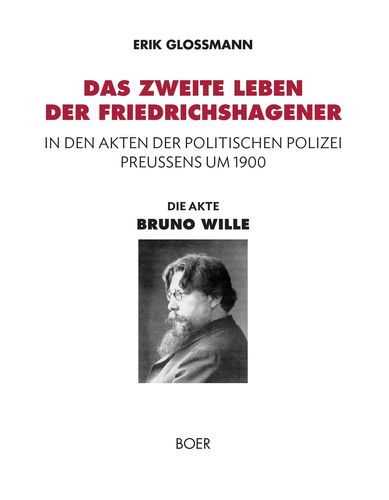 Die Akte »Bruno Wille«