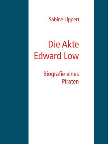 Die Akte Edward Low