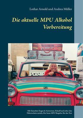 Die aktuelle MPU Alkohol Vorbereitung