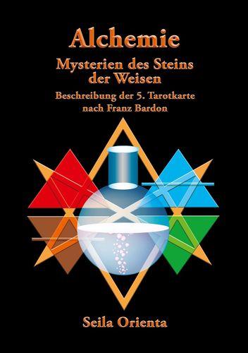 Die Alchemie – Die Mysterien des Steins der Weisen