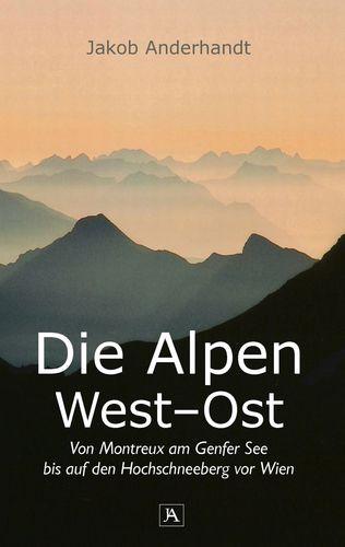 Die Alpen West-Ost (Taschenformat-Ausgabe)