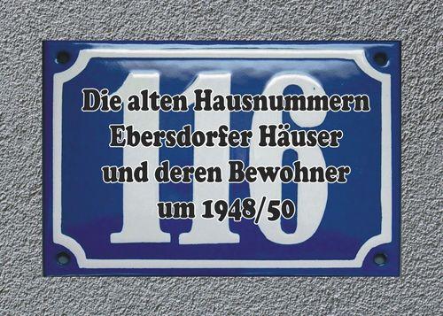 Die alten Hausnummern Ebersdorfer Häuser und deren Bewohner um 1948/50