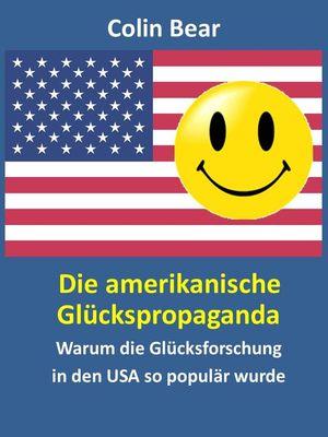 Die amerikanische Glückspropaganda