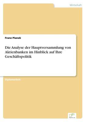 Die Analyse der Hauptversammlung von Aktienbanken im Hinblick auf Ihre Geschäftspolitik