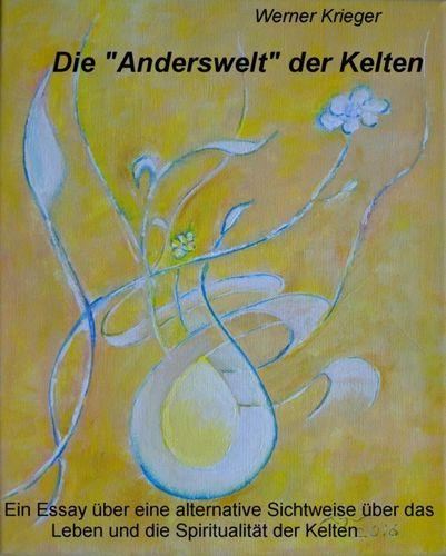 "Die ""Anderswelt"" der Kelten"