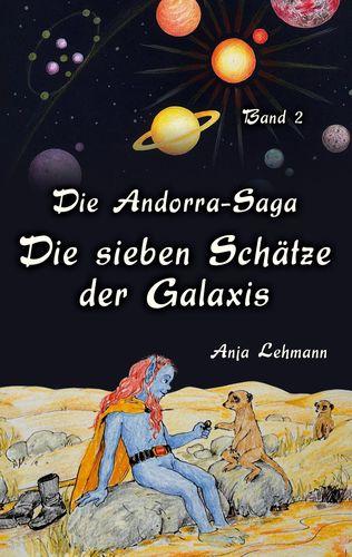 Die Andorra-Saga - Die sieben Schätze der Galaxis