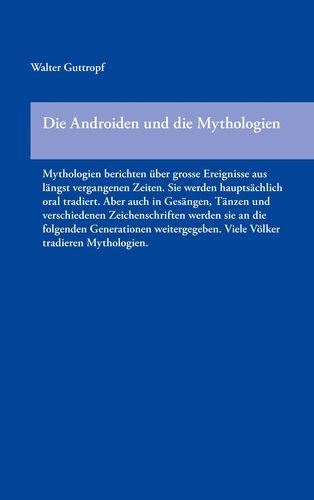 Die Androiden und die Mythologien