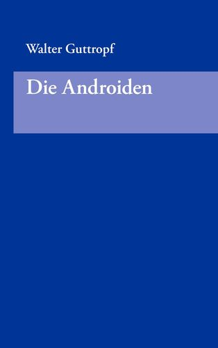 Die Androiden