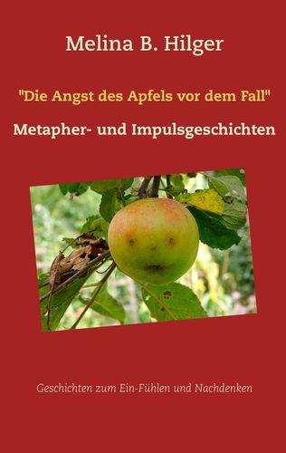 """Die Angst des Apfels vor dem Fall"""