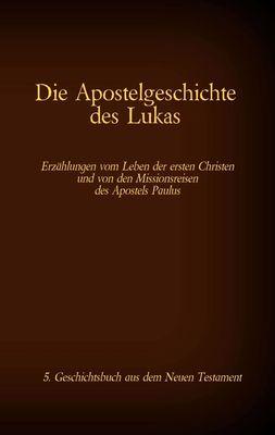 Die Apostelgeschichte des Lukas