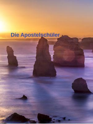 Die Apostelschüler (Ebook)