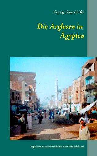 Die Arglosen in Ägypten