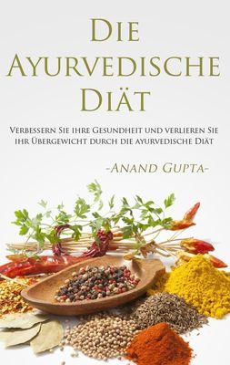 Die Ayurvedische Diät