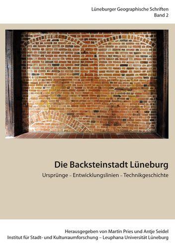 Die Backsteinstadt Lüneburg