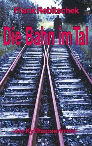 Die Bahn im Tal